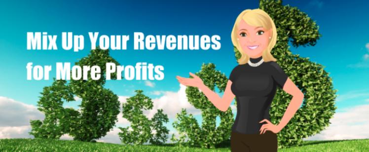 Mix Up Your Revenues for More Profits